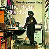 Gussie Presenting The Right Tracks [12 inch Analog]