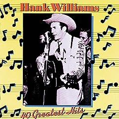 Hank Williams- 40 Greatest Hits