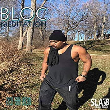 Bloc Meditation