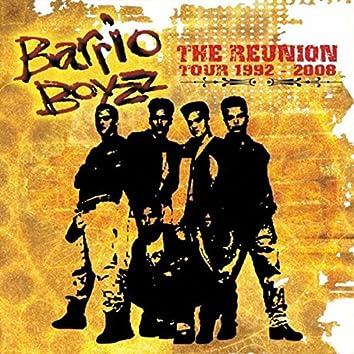 Barrio Boyzz The Reunion Tour 1992-2008