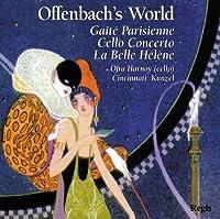 OFFENBACH: Gaite Parisienne - Cello Concerto - La Belle Helene by Orfa Harnoy (2008-01-01)