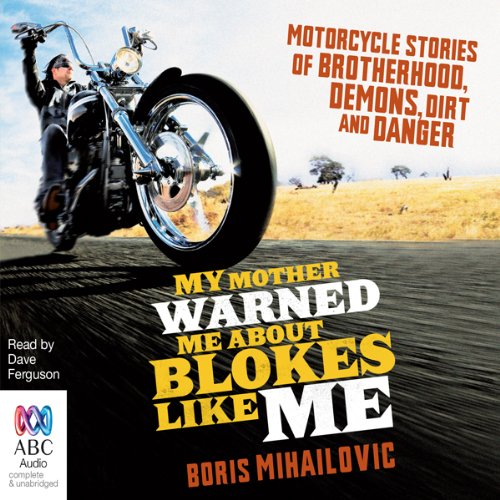 My Mother Warned Me About Blokes Like Me audiobook cover art