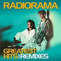 Greatest Hits & Remixes by Radiorama