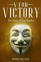 V for Victory: The Story of Guy Fawkes