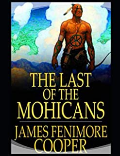 The Last of the Mohicans: Leatherstocking Tales #2: Annotated