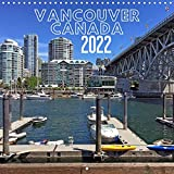 Vancouver Canada (Wall Calendar 2022 300 × 300 mm Square): Sightseeing in Vancouver the city of light and the future. (Monthly calendar, 14 pages )