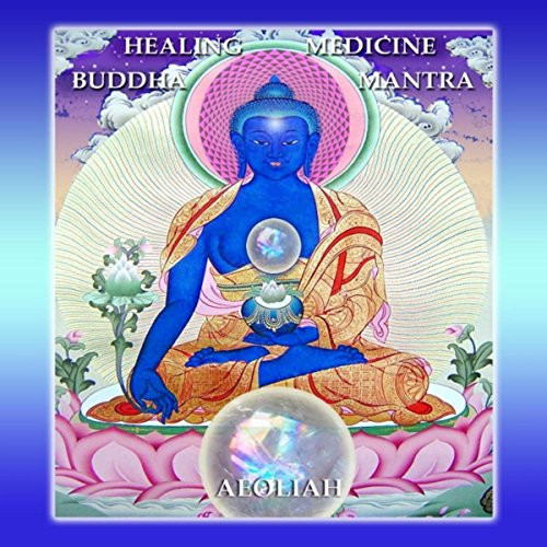 Healing Medicine Buddha Mantra
