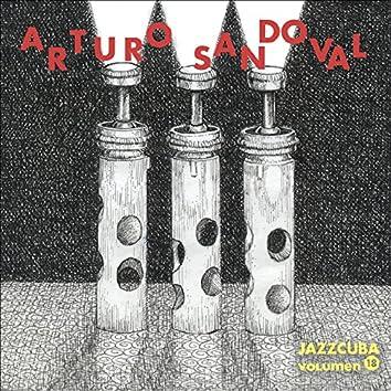 Arturo Sandoval (JazzCuba Volumen 18)