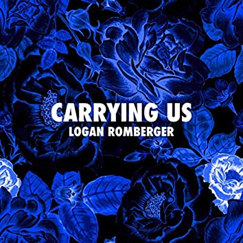 Carrying Us