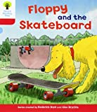 Oxford Reading Tree: Level 4: Decode and Develop Floppy and the Skateboard