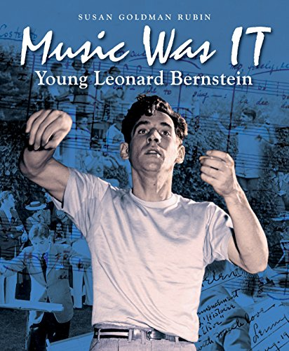 Image of Music Was IT: Young Leonard Bernstein