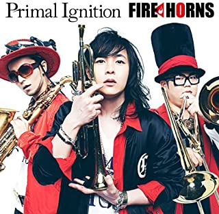 Fire Horns - Primal Ignition [Japan CD] VICL-64173 by Fire Horns (2014-06-11)