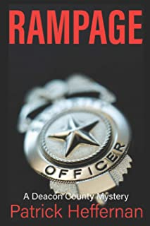 Rampage: A Deacon County Novel