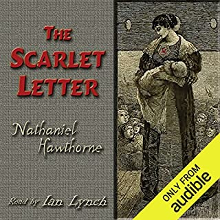 The Scarlet Letter                   De :                                                                                                                                 Nathaniel Hawthorne                               Lu par :                                                                                                                                 Ian Lynch                      Durée : 7 h et 16 min     4 notations     Global 4,8
