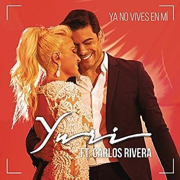 Ya No Vives en Mí (Versión Pop)