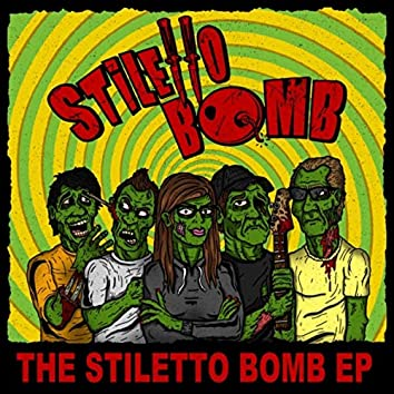 The Stiletto Bomb EP