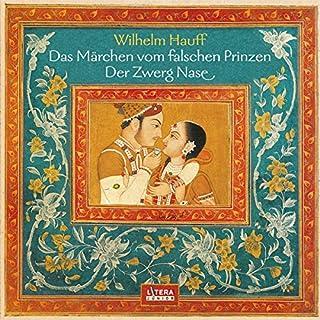 Das Märchen vom falschen Prinzen - Zwerg Nase                   Autor:                                                                                                                                 Wilhelm Hauff                               Sprecher:                                                                                                                                 Fred Düren,                                                                                        Marga Leal                      Spieldauer: 41 Min.     6 Bewertungen     Gesamt 5,0
