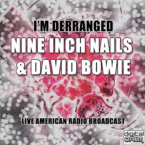 ナイン・インチ・ネイルズ & David Bowie