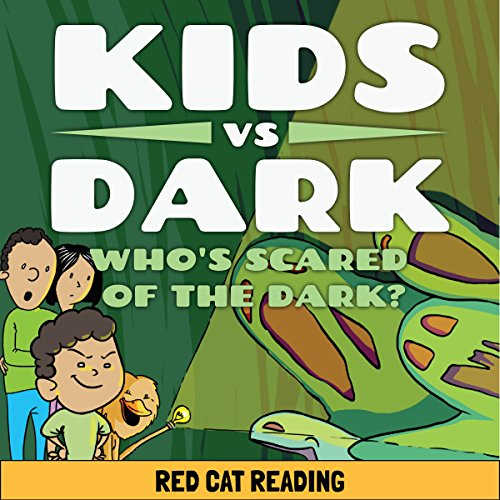 Kids vs Dark: Who's Scared of the Dark audiobook cover art