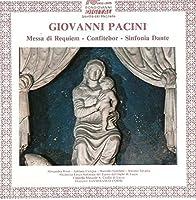 Messa Da Requiem - Confitebor - Sinfonia Dante by Giuseppe Pacini (2013-05-03)