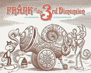 Frank In The 3rd Dimension by Jim Woodring (2016-02-01)