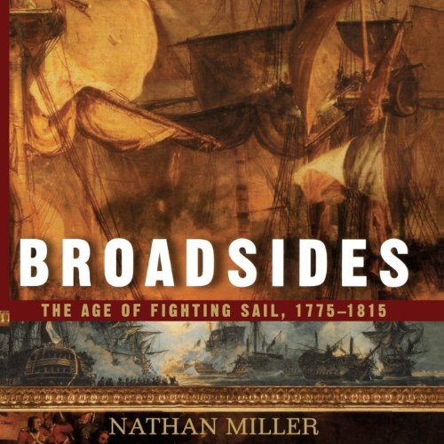 Broadsides: The Age of Fighting Sail, 1775-1815 audiobook cover art