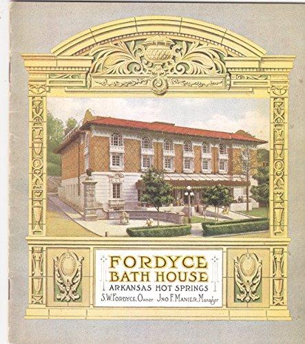 The Fordyce Bath House, Arkansas Hot Springs: