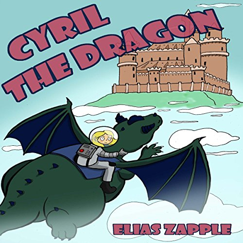 Cyril the Dragon audiobook cover art