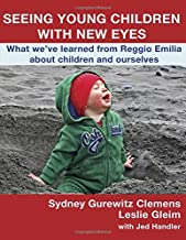 Seeing Young Children with New Eyes