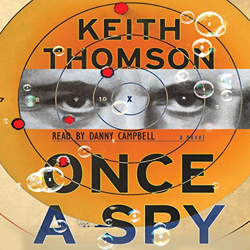Once A Spy audiobook cover art