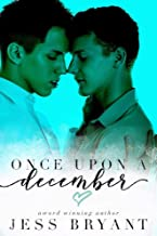 Once Upon a December: A M/M Opposites Attract Holiday Romance