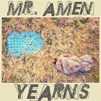 Mr. Amen Yearns