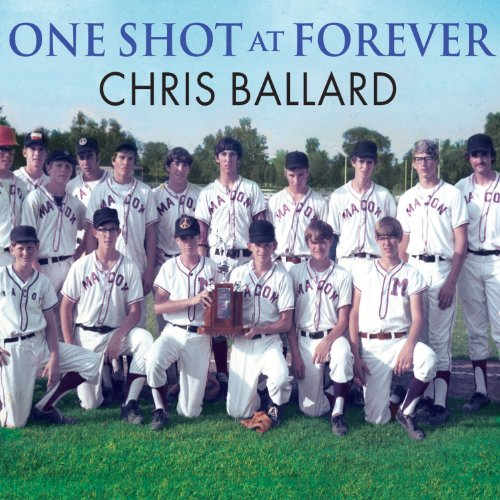 One Shot at Forever audiobook cover art