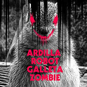 Ardilla Robot Galleta Zombie