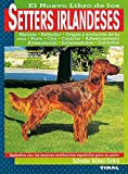 Setters irlandeses (Spanish Edition)