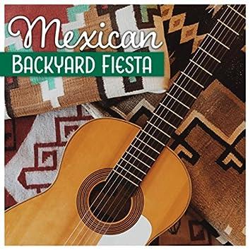 Mexican Backyard Fiesta (Latin Rhythms)