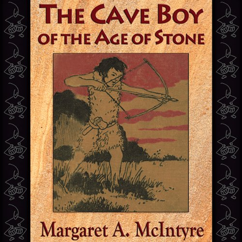 The Cave Boy of the Age of Stone audiobook cover art