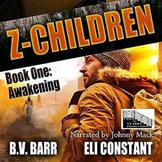 Z Children: Awakening, Book 1 cover art