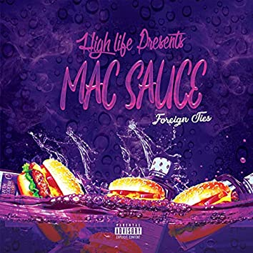 Mac Sauce:foreign Ties