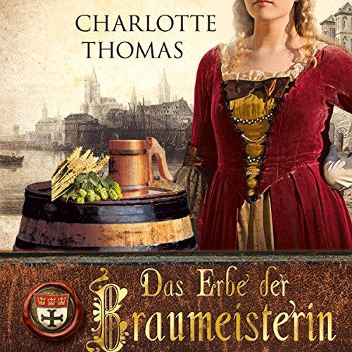 Das Erbe der Braumeisterin audiobook cover art