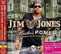 Hustlers P.O.M.E. by Jim Jones (2007-01-24)