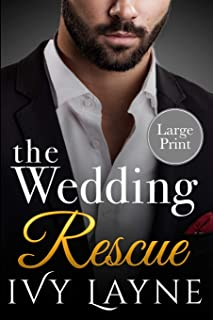 The Wedding Rescue (Large Print Edition)