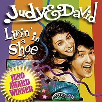 Livin' in a Shoe