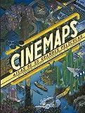 Cinemaps: Atlas de 35 grandes películas