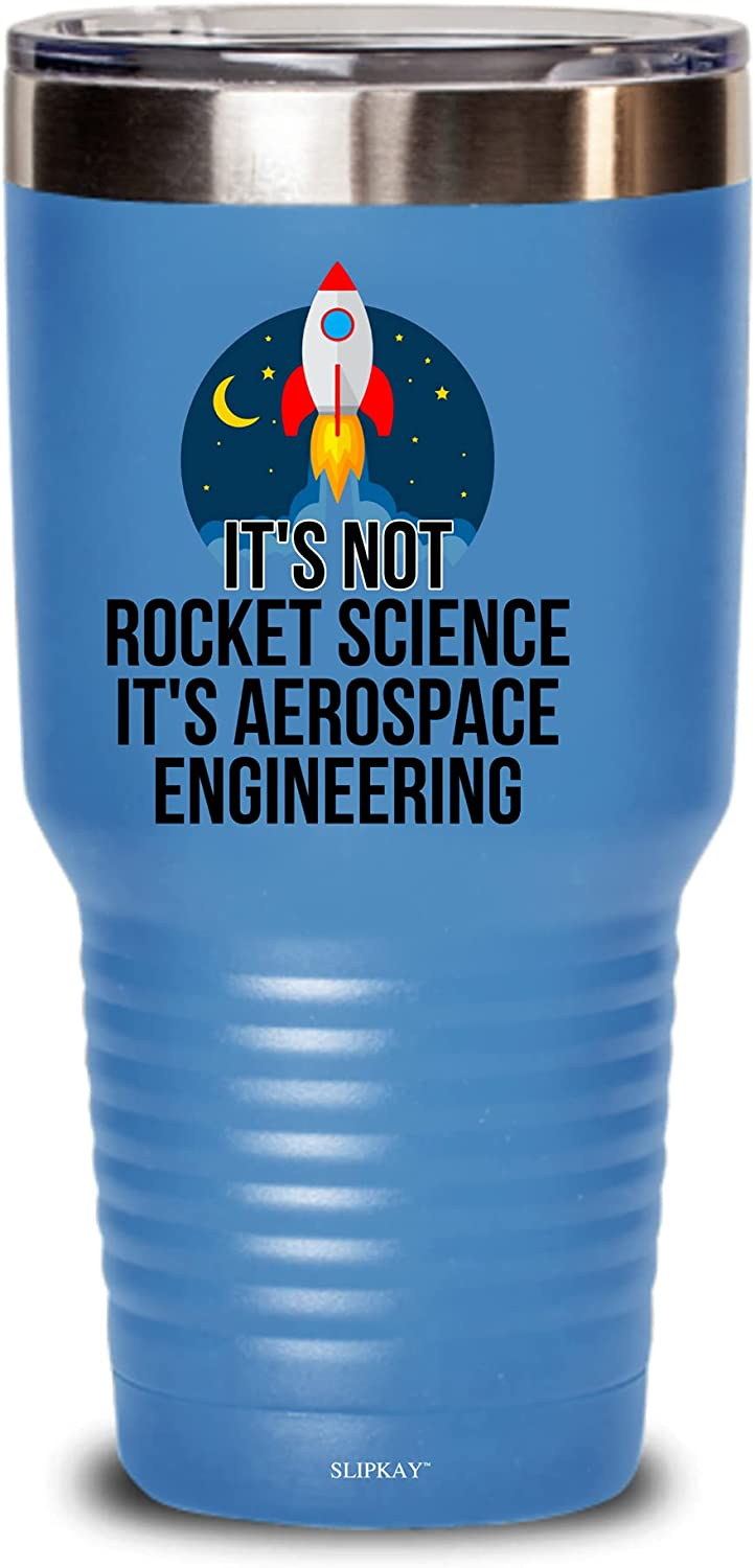 Its OFFicial mail order Not Rocket Science Aerospace 30oz Tumbler Engineering Gi Limited time cheap sale