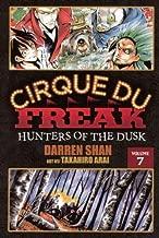 Hunters Of The Dusk (Turtleback School & Library Binding Edition) (Cirque Du Freak)