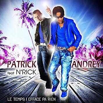 Le temps i efface pa rien (feat. N'rick)