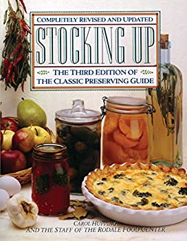 Paperback Stocking Up: The Third Edition of America's Classic Preserving Guide Book