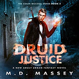 Druid Justice: A New Adult Urban Fantasy Novel cover art