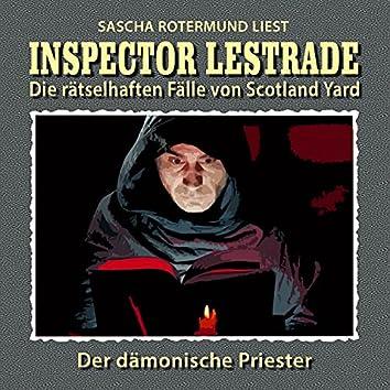 Die rätselhaften Fälle von Scotland Yard, Folge 6: Der dämonische Priester